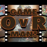 Game OvR, Man! EP36: We Heart Tomb Raider (w/ Rise of the Tomb Raider Spoilercast)!