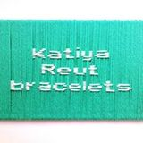 Katiya  Reut Bracelets