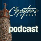 Capstone Church Sermons