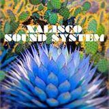 XALISCO SOUND SYSTEM