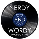 Nerdy and Wordy Productions