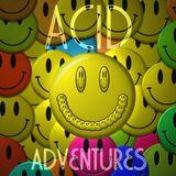 Acid Adventures