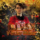 DJ VEX Vaclav Mikler