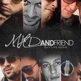 Dj Mehdee interview @ MHD and FRIENDS on Be Dj Radio