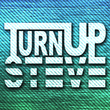 DJ Turn Up Steve