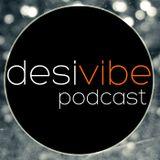 DesiVibe.com - Episode 13
