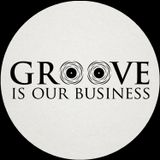 Groove Is Our Business