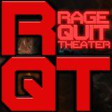 Ragequit Theater