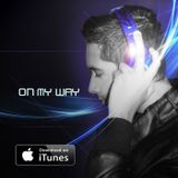 On My Way Episode #074
