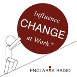 Episode 1: The Roles and Relationships of Change