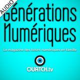 Générations Numériques (AUDIO)