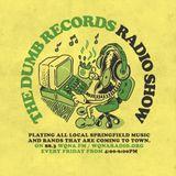 The Dumb Records Radio Show