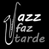 Jazz Faz Tarde