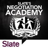 Slate's Negotiation Academy Ep. 3: The Art (and Trickery) of Persuasion