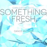 Something Fresh #001