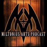 Miltonius Arts Podcast
