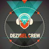 Dezibel Crew´s First Mini Mix
