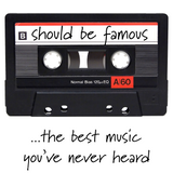 Should Be Famous–the best musi