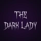 The Dark Lady on 22 West Radio