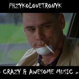Phzyko LoveTronyk