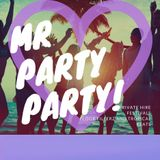 Mr Party Party