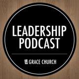 Grace Church Leadership Podcas
