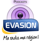 EVASION, les Podcasts