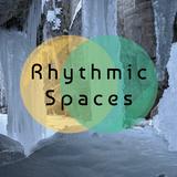 Rhythmic Spaces