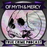 The Of Myth and Mercy Podcast