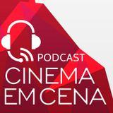 Podcast Cinema em Cena