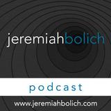 Jeremiah Bolich Podcast