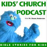 Kid's Church Podcast
