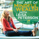 Art of Mindful Wealth: Wealth