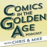 Comics in the Golden Age Podca