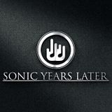 SONIC YEARS LATER