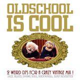 Oldschool Is Cool