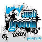 JUst Groovin - Episode 7
