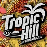 TROPIC HILL