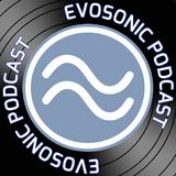 Evosonic Radio Podcast