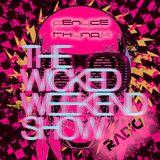 WICKEDWEEKENDradioshow