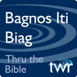 Bagnos Iti Biag @ ttb.twr.org/