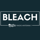 Bleach - Radio Antenna 1