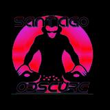 Santiago Obscure