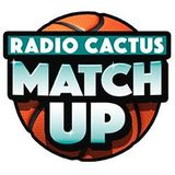 Radio Cactus Match-up
