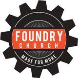 Sermons - Foundry Church