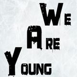 Warm up We Are Young DJ set