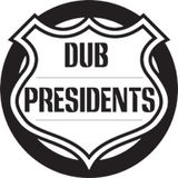 Dub Presidents