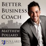 Better Business Coach Podcast: