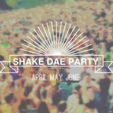 ShakeDaeParty