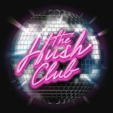 The Hush Club